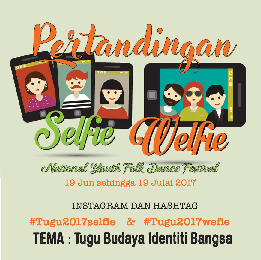 SELFIE & WEFIE TUGU BUDAYA SABAH NATIONAL YOUTH FOLK DANCE FESTIVAL 2017