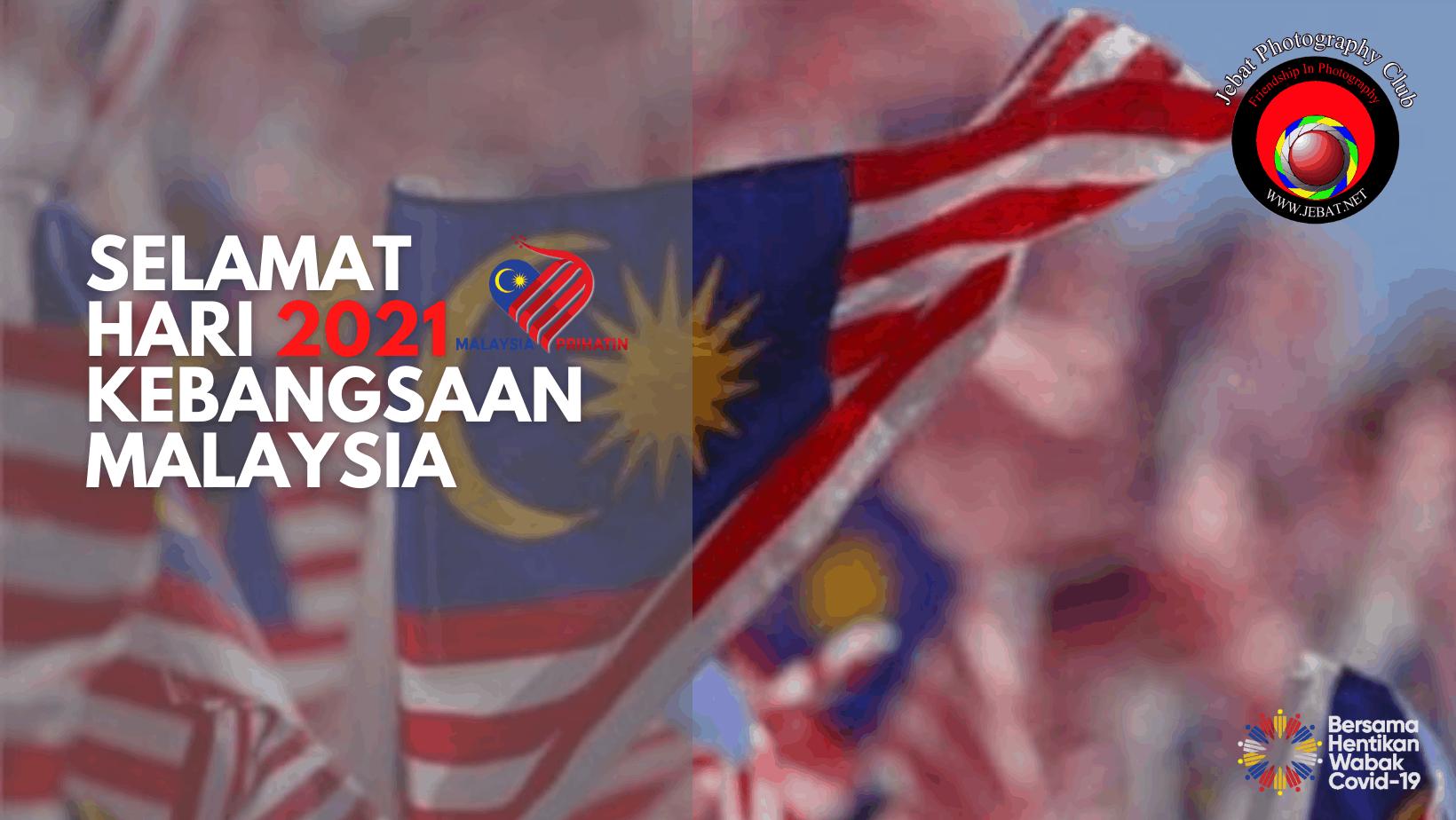 Selamat Hari Kebangsaan Malaysia